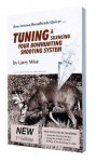 Tuning and Silencing Your Bowhunting Shooting System (On Target Series) - Larry Wise, Glenn Helgeland