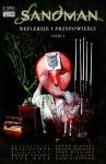 Sandman: Refleksje i przypowieści, cz.1 - Philip Craig Russell, Brian Talbot, Shawn McManus, Neil Gaiman