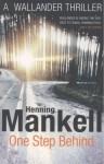 One Step Behind. Henning Mankell - Henning Mankell