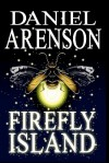 Firefly Island - Daniel Arenson