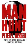Manhunt: The Ten-Year Search for Bin Laden--from 9/11 to Abbottabad - Peter L. Bergen