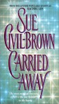 Carried Away - Sue Civil-Brown