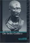De bello Gallico (Scripta Latina, Textauswahl) - Julius Caesar, Jörgen Vogel, Benedikt van Vugt