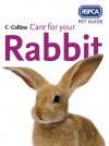 Care for Your Rabbit - Heather Thomas