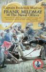 Frank Mildmay or the Naval Officer - Frederick Marryat