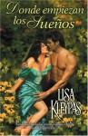 Donde empiezan los sueños - Lisa Kleypas
