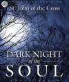 Dark Night of the Soul (Audio) - Juan de la Cruz, Michael Kramer