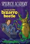 Curse of the Bizarro Beetle - Julie Berry, Sally Gardner