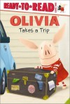 OLIVIA Takes a Trip (Olivia TV Tie-in) - Jared Osterhold