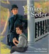 The Yankee at the Seder - Elka Weber, Adam Gustavson