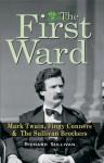 The First Ward - Richard Sullivan