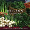 Artisan Farming: Lessons, Lore and Recipes from New Mexico - Richard Harris