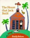 The House That Jack Built - Emily Bolam