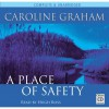 A Place Of Safety - Caroline Graham, Hugh Ross