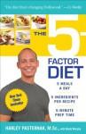 The 5-Factor Diet - Harley Pasternak Msc, Myatt Murphy