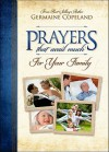 Prayers That Avail Much for Your Family - Germaine Copeland