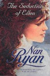 The Seduction Of Ellen - Nan Ryan