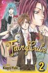 Fairy Cube, Vol. 02 - Kaori Yuki