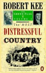 The Most Distressful Country - Robert Kee