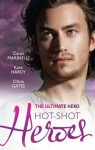 Mills & Boon : The Ultimate Hero: Hot-Shot Heroes/Billionaire Doctor, Ordinary Nurse/Her Celebrity Surgeon/The Sheikh Surgeon's Proposal - Carol Marinelli, Kate Hardy, Olivia Gates