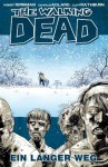 The Walking Dead 2: Ein langer Weg (German Edition) - Robert Kirkman, Andreas Mergenthaler, Hardy Hellstern, Marc-Oliver Frisch