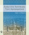 Effective Software Test Automation: Developing an Automated Software Testing Tool - Kanglin Li, Sybex, Mengqi Wu