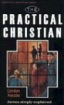 Practical Christian (James) - Gordon J. Keddie