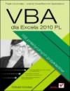 VBA dla Excela 2010 PL. 155 praktycznych przykładów - Witold Wrotek