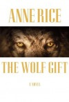 The Wolf Gift (Audio) - Ron McLarty, Anne Rice, Anne
