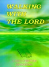 Walking with the Lord - A Christian Devotional - James Russell