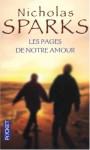 Les Pages de notre amour - Nicholas Sparks, Jean Rosenthal