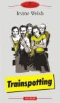 Trainspotting (Romanian Edition) (Biblioteca Polirom) - Irvine Welsh, Andra Matzal