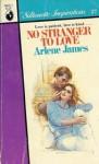 No Stranger to Love (Silhouette Inspirations, #27) - Arlene James