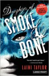 Daughter of Smoke & Bone (Daughter of Smoke and Bone, #1) - Laini Taylor