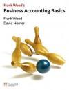 Frank Wood's Business Accounting Basics - Frank Wood, David Horner