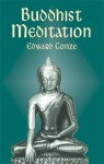 Buddhist Meditation - Edward Conze