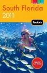 Fodor's South Florida 2011 - Fodor's Travel Publications Inc., Fodor's Travel Publications Inc.