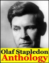 Olaf Stapledon, Anthology (Last And First Men, Odd John, The Flames, Sirius, Last Men in London, Death into Life, Darkness and the Light, A Man Divided, Star Maker and Collected Stories) - Olaf Stapledon, Olaf Stapledon
