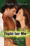 Fight For Me - Hayden Braeburn
