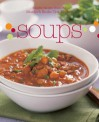 Soups - Murdoch Books Test Kitchen