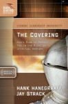 The Covering (Student Leadership University) (Student Leadership University Study Guide) - Jay Strack, Hank Hanegraaff, David Ferguson