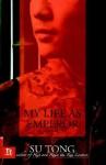 My Life as Emperor: A Novel - Su Tong