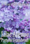 Lilac Avenue - Pamela Grandstaff