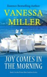 Joy Comes in the Morning - Vanessa Miller