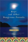 Hope and Other Dangerous Pursuits - Laila Lalami