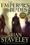 The Emperor's Blades: Chapters-1-7 - Brian Staveley