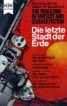 Die letzte Stadt der Erde - Walter Ernsting, Gordon R. Dickson, R.A. Lafferty, Chad Oliver, Leslie Jones, Richard Matheson, Harold Calin, Miriam Allen deFord, Robert J. Tilley, J.T. McIntosh