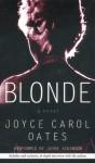 Blonde: Blonde (Audio) - Joyce Carol Oates