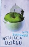 Instalacja Idziego - Jerzy Sosnowski