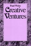 Creative Ventures - Paul Weiss